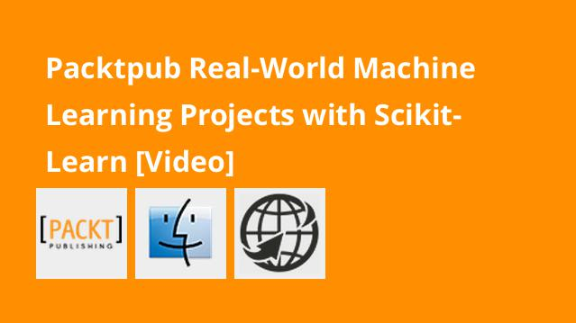 packtpub-real-world-machine-learning-projects-with-scikit-learn-video